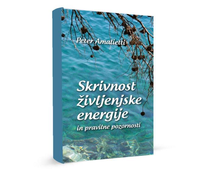 Skrivnost življenske energije - Peter Amalietti