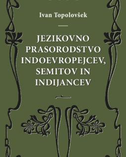 Jezikovno prasorodstvo - Ivan Topolovšek
